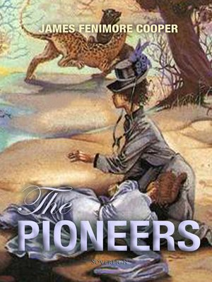 cover image of The Pioneers: The Sources of the Susquehanna