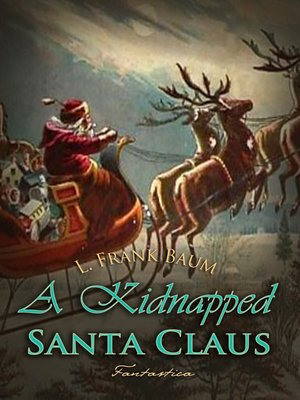 cover image of A Kidnapped Santa Claus