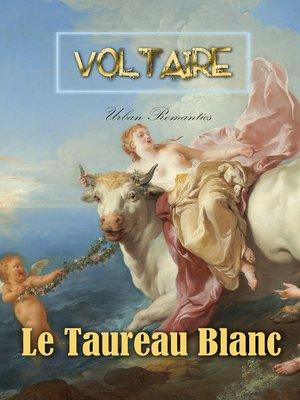 cover image of Le Taureau Blanc