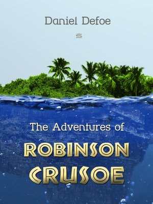 cover image of The Adventures of Robinson Crusoe