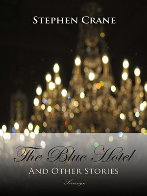 cover image of The Blue Hotel and Other Stories