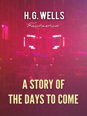 cover image of A Story of the Days to Come