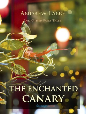 cover image of The Enchanted Canary and Other Fairy Tales
