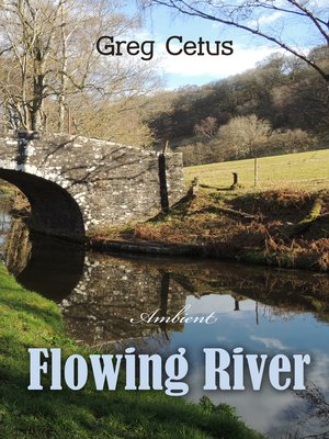 cover image of Flowing River