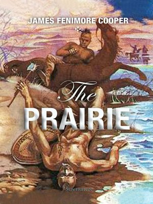 cover image of The Prairie: A Tale