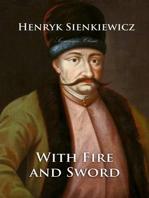 cover image of With Fire and Sword