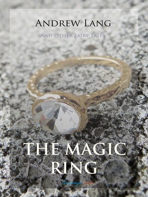 cover image of The Magic Ring and Other Fairy Tales