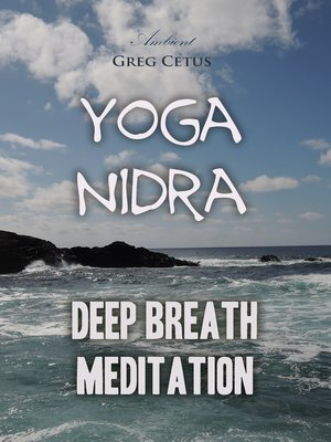 cover image of Yoga Nidra: Deep Breath Meditation