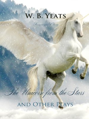 cover image of The Unicorn from the Stars and Other Plays