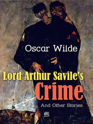 cover image of Lord Arthur Savile's Crime and Other Stories
