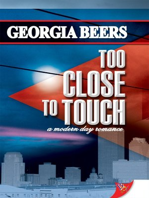 cover image of Too Close to Touch