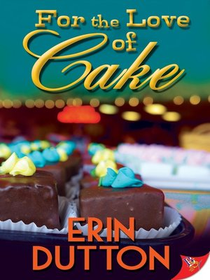cover image of For the Love of Cake