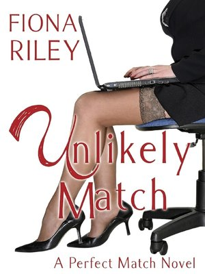 cover image of Unlikely Match