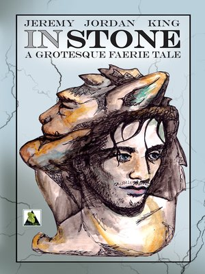 cover image of In Stone: A Grotesque Faerie Tale