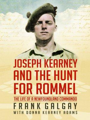 cover image of Joseph Kearney and the Hunt for Rommel