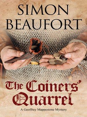 Title details for The Coiner's Quarrel by Simon Beaufort - Wait list