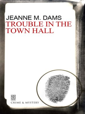 cover image of Trouble in the Town Hall