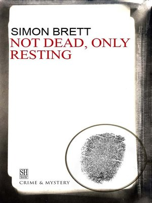 cover image of Not Dead, Only Resting