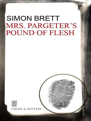 cover image of Mrs. Pargeter's Pound of Flesh
