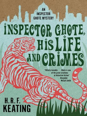 cover image of Inspector Ghote, His Life and Crimes