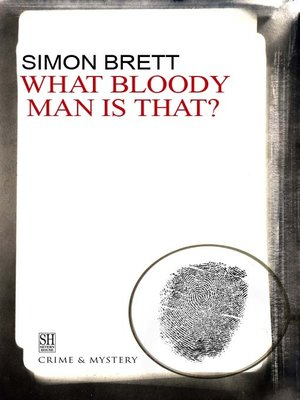 cover image of What Bloody Man Is That