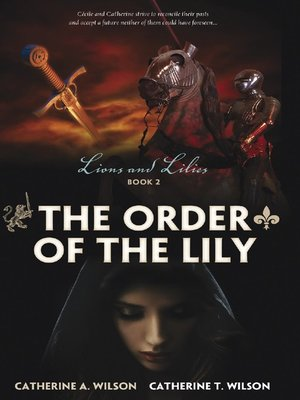 cover image of The Order of the Lily
