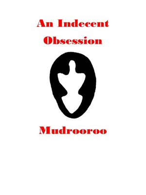 cover image of An Indecent Obsession