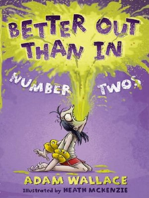 cover image of Better Out Than In Number Twos