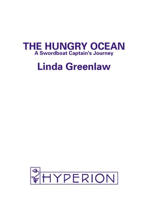 The hungry ocean : [a swordboat captain's journey]