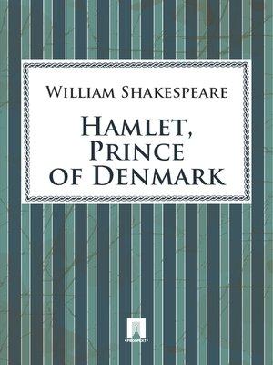 cover image of Hamlet, Prince of Denmark