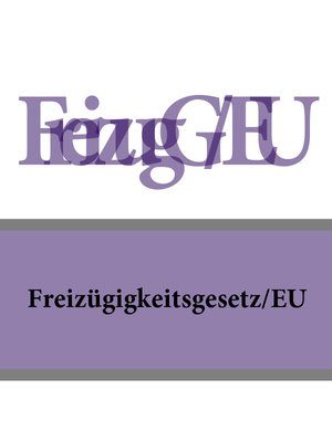 cover image of Freizügigkeitsgesetz/EU