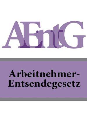 cover image of Arbeitnehmer-Entsendegesetz