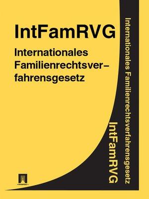 cover image of Internationales Familienrechtsverfahrensgesetz