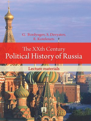 cover image of The XXth Century Political History of Russia