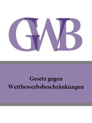 cover image of Gesetz gegen Wettbewerbsbeschränkungen