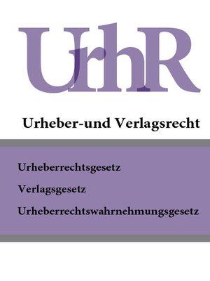 cover image of Urheber und Verlagsrecht