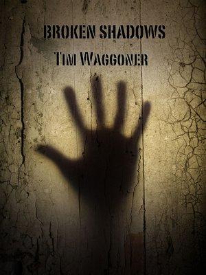 cover image of Broken Shadows