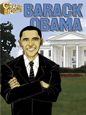 cover image of Barack Obama, Graphic Biography