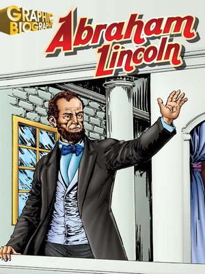 cover image of Abraham Lincoln Graphic Biography