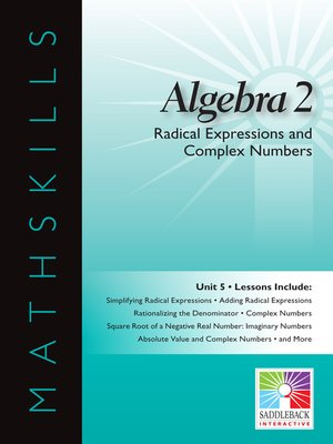 cover image of Algebra 2: Radical Expressions and Complex Numbers