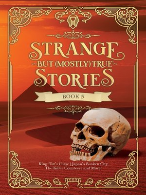 cover image of Strange But (Mostly) True, Book 5