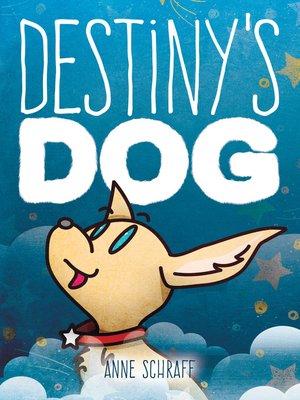 cover image of Destiny's Dog