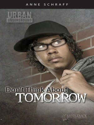 cover image of Don't Think About Tomorrow