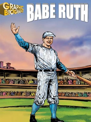 cover image of Babe Ruth Graphic Biography