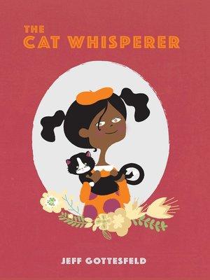 cover image of The Cat Whisperer