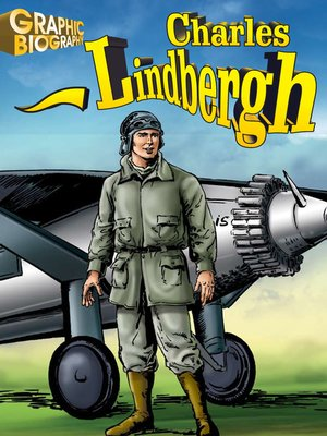cover image of Charles Lindbergh Graphic Biography