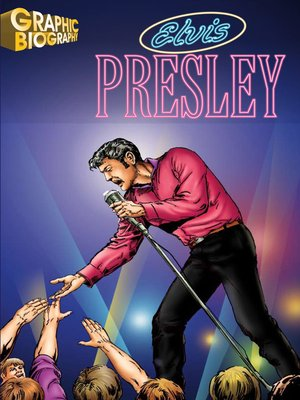 cover image of Elvis Presley Graphic Biography