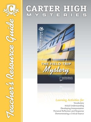 cover image of The Field Trip Mystery Teacher's Resource Guide
