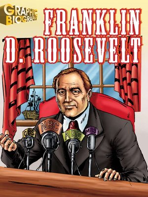 cover image of Franklin Roosevelt Graphic Biography