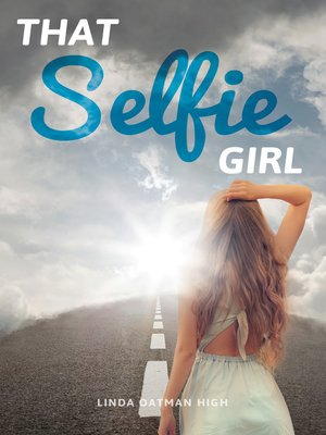 cover image of That Selfie Girl
